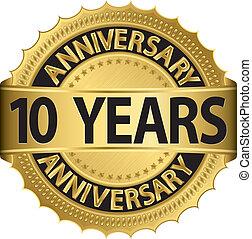 10 Jahre Golden Label zum Jahrestag
