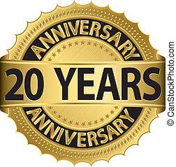 20 Jahre goldenes Etikett
