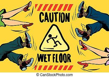 Achtung nasser Boden, Füße von Frauen und Männern.