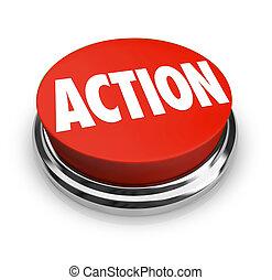 Action-Wort auf Rotrunden-Knopf ist proaktiv