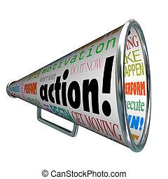 Action-Worts, Megaphon-Motivierungsmission
