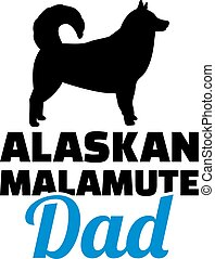 Alaskan Malamute Dad Silhouette.