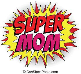 Alles Gute zum Muttertag, Superheld Mommy