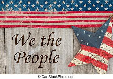Amerikas patriotische Botschaft.