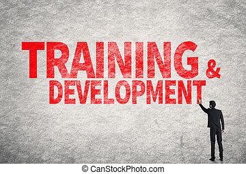 Ausbildung und Entwicklung.