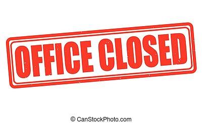 Büro geschlossener Stempel.