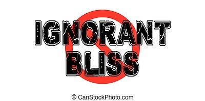 Ban ignorantes Glück.