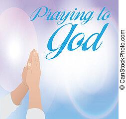 Betet zu Gott