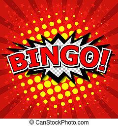 Bingo! Comic-Rede Blase.