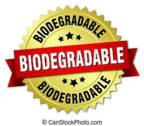 Biodegradable runde abgeschiedene Goldmarke.