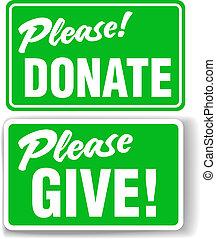 Bitte spenden Sie und geben Sie grünes Zeichen