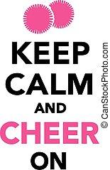 Bleiben Sie ruhig und jubeln Sie Cheerleading an.