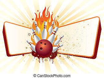 Bowling mit Flammen.