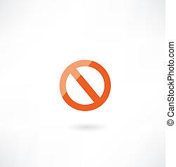 Das Symbol für die Prohibition.