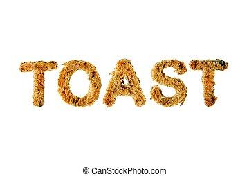 """Das Wort """"Toast"""" steht in abgeschnittenem Brot, isoliert vor weißem Hintergrund."""