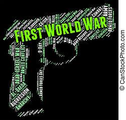 Der erste Weltkrieg zeigt militärische Aktionen und große.