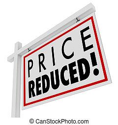 Der Preis reduzierte das Haus zum Verkaufszeichen niedrigerer Wert
