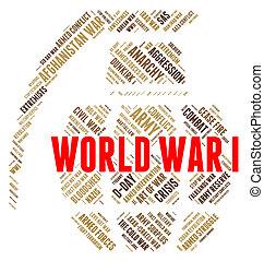Der Weltkrieg, den ich vertrete, ist das Blutvergießen und der Kampf.