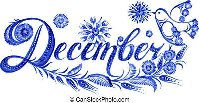 Dezember den Namen des Monats.