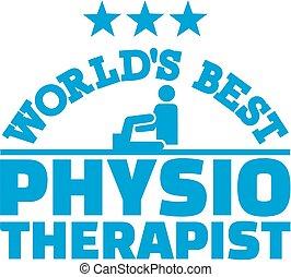 Die beste Physiotherapeutin der Welt.