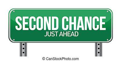 Ein Straßenschild mit einer zweiten Chance