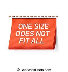 Eine Größe passt nicht zu allen Etiketten.