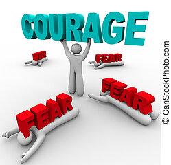 Eine Person mit Mut hat Erfolg, andere haben Angst zu versagen