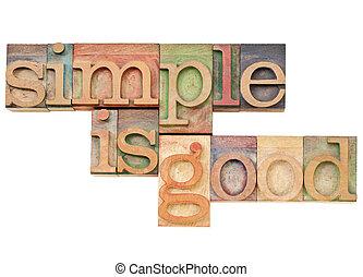 Einfach ist gut - Einfachheitskonzept - ich habe den Text in alten Holz-Briefdruckblöcken gesättigt, die von Farbinks befleckt werden