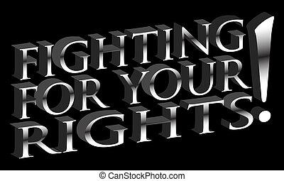 Für deine Rechte kämpfen