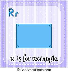 Flashcard Alphabet R steht für Rechteck.