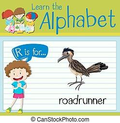 Flashcard Buchstabe R ist für Roadrunner.