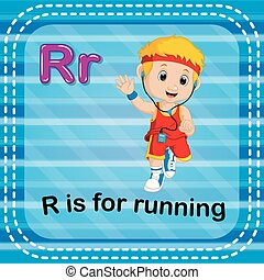 Flashcard Buchstabe R ist zum Laufen da.