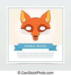Fox Rollenspielmaske für Kindertheater oder Geburtstagsparty. Niedliche Tiermuschel. Flat Vektor Design für Einladung, Kinder Grußkarte oder Maskenfliege