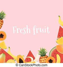 Frische Frucht.