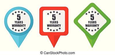 Garantiert 5 Jahre rote, blaue und grüne Vektorzeiger Icons. Farbige Positionsmarker, isoliert auf weißem Hintergrund leicht zu bearbeiten