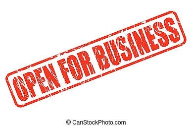Geöffnet für Business-Rotstempel Text.