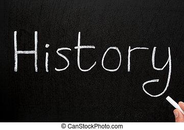 Geschichte, geschrieben mit weißer Kreide an der Tafel.