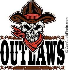 Gesetzloser Cowboyschädel.
