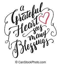 Grateful Herz sieht viele Segen Kalligraphie