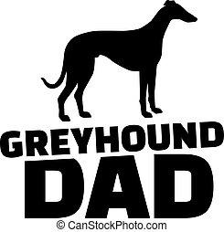 Greyhound Dad.