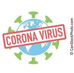 groß, coronavirus, virus, erdball, welt, erde
