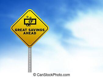Große Ersparnisse vor dem Straßenschild
