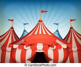 Große Zirkuszelte mit Banner.