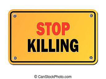 Hört auf zu töten - Warnzeichen.