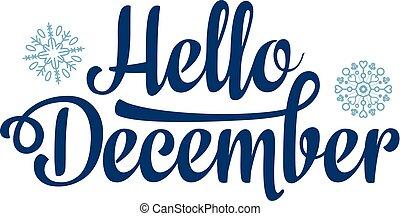 Hallo Dezember-Karte. Feriendekor. Briefe