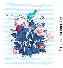 Happy 8 March. Frauentag Grußkarte. Schöne Handschrift mit vielen Frühlingsblumen, Blättern und blauen Vogel, die im Hintergrund darauf sitzen. Vector Illustration für Postkarte, Einladung, Banner.
