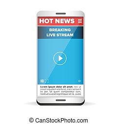 Heiße Neuigkeiten live Stream Smartphone.