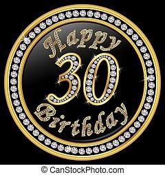 Herzlichen Glückwunsch zum 30. Geburtstag, 30 Jahre Geburtstag, goldenes Icon mit Diamanten, Vektorgrafik.
