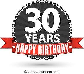 Herzlichen Glückwunsch zum Geburtstag 30 Jahre Retro-Label mit rotem Band, Vektorgrafik.