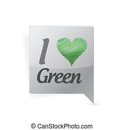 Ich liebe grüne Blasen-Nachricht.